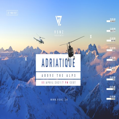 download → Adriatique - Live @ The Alps for VSNZ (Switzerland) - 05-Apr-2021