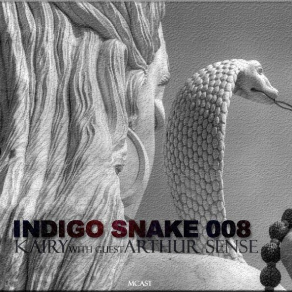 download → Kairy, Arthur Sense - Indigo Snake 008 on Mcast - April 2014