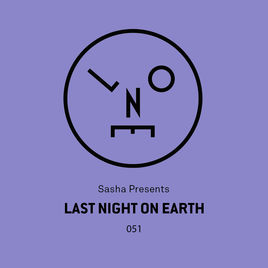 Sasha - Last Night On Earth 051 (Live @ Fabric London) - July 2019