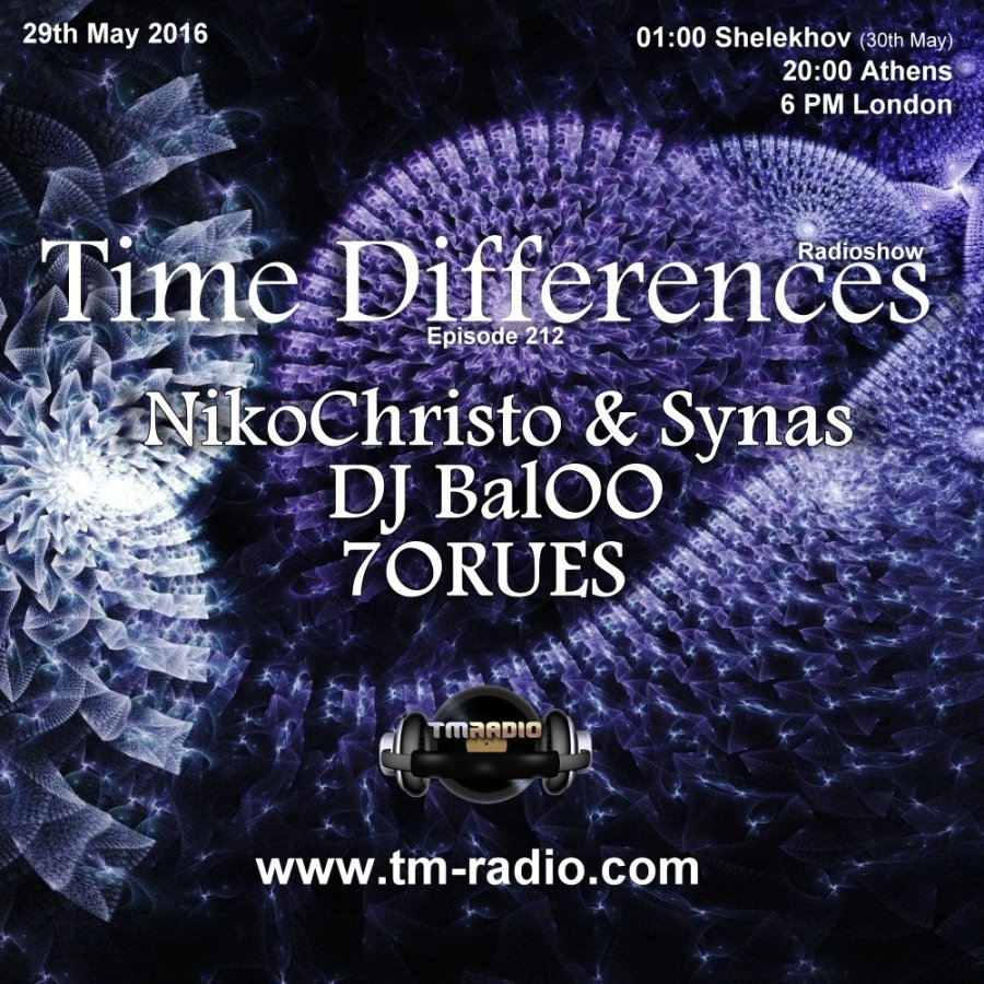 download → 7ORUES, DJ BalOO, NikoChristo & Synas - Time Differences 212 on TM Radio - 29-May-2016