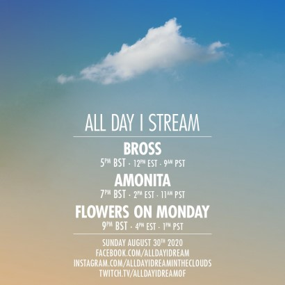 download → Bross, Amonita & Flowers on Monday - Live @ All Day I Stream - 30-Aug-2020