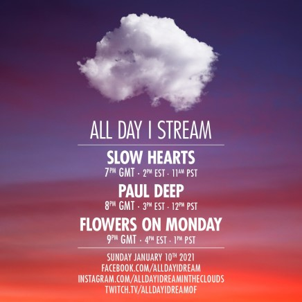 download → Slow Hearts, Paul Deep & Flowers on Monday - Live @ All Day I Stream - 10-Jan-2021