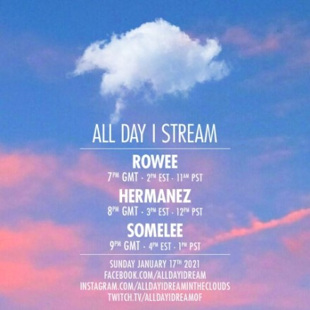 download → Rowee, Hermanez  & Somelee - Live @ All Day I Stream - 17-Jan-2021