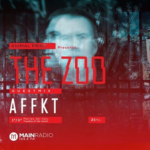 download → AFFKT - The Zoo 004 on Main Radio - July 2016