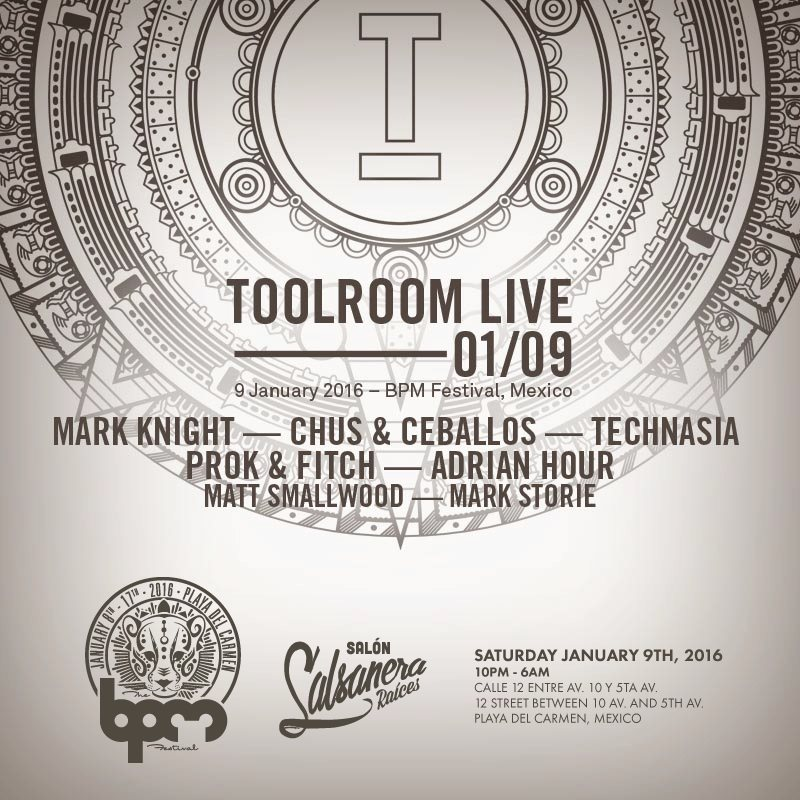 download → Toolroom Live, Salon Salsanera Raices (The BPM 2016, Mexico) - 09-Jan-2016