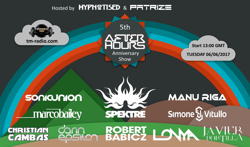 download → Robert Babicz, Marco Bailey, Christian Cambas, Darin Epsilon, Hypnotised, PatriZe, Manu Riga, Sonic Union, Spektre, etc - After Hours 5th ANNIVERSARY CELEBRATION on TM Radio - 06-Jun-2017