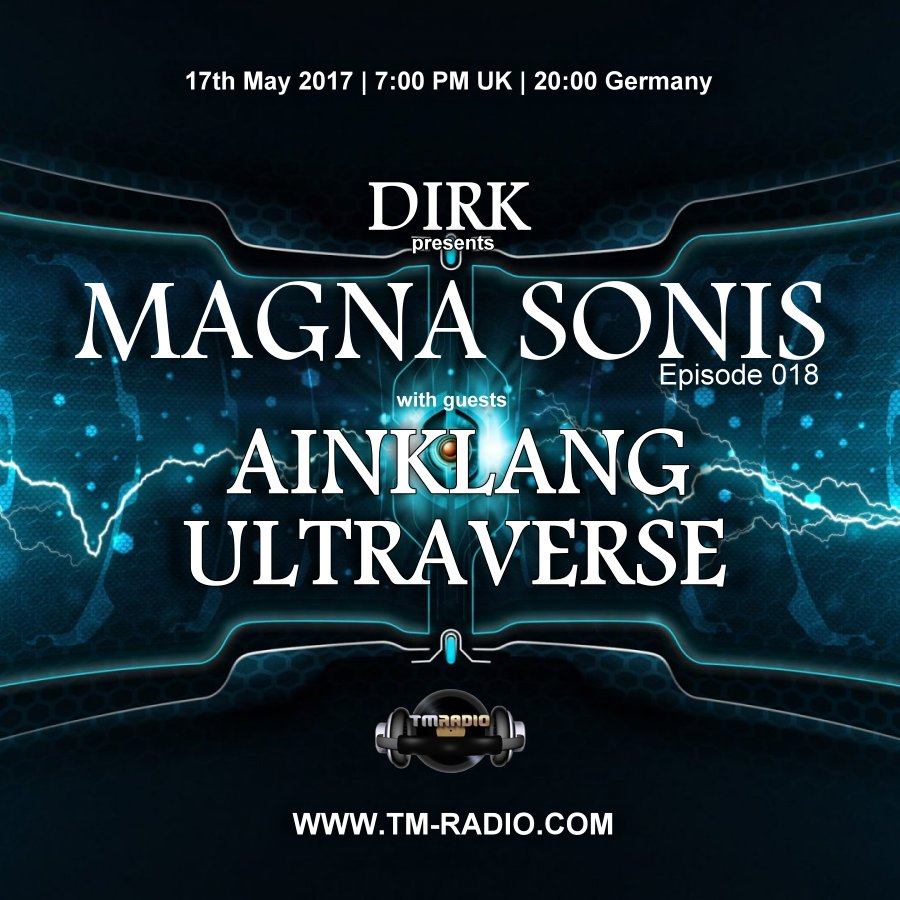 download → Ainklang, Ultraverse - MAGNA SONIS 018 on TM Radio - 17-May-2017
