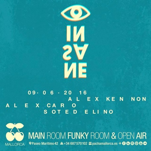 download → Alex Caro & Sote De Lino - live at Insane (Pacha, Mallorca) - 09-Jun-2016