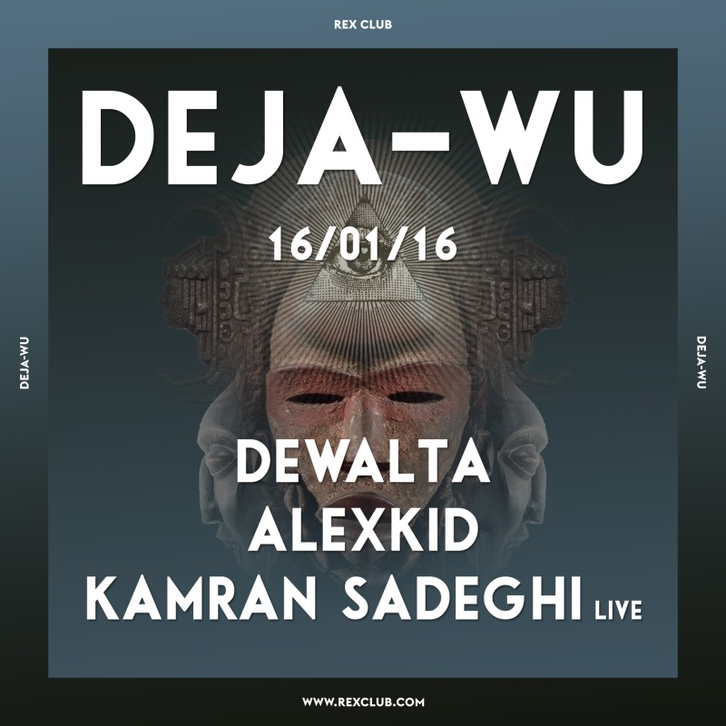 download → Alexkid - live at Rex Club, Paris (Deja-Wu Warm Up) - 16-Jan-2016