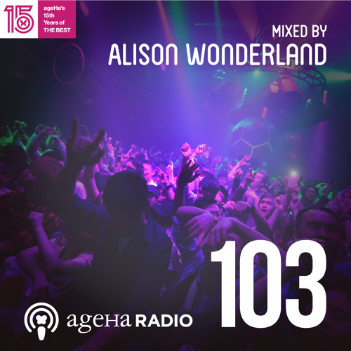 download → Alison Wonderland - Ageha radio 103 - 03-Jun-2017