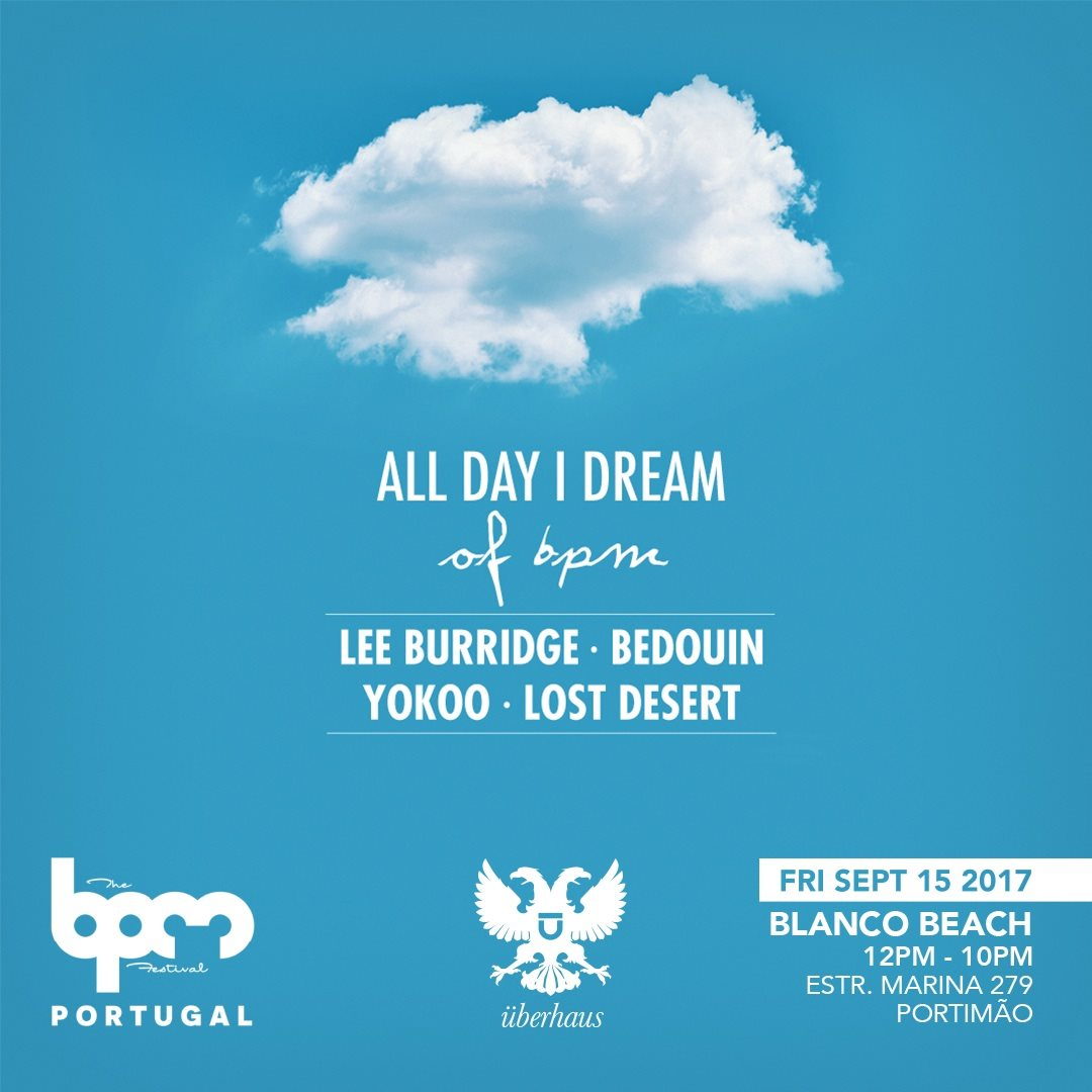 download → Lee Burridge, Lost Desert, YokoO - live at All Day I Dream (BPM Portugal 2017) - 15-Sep-2017