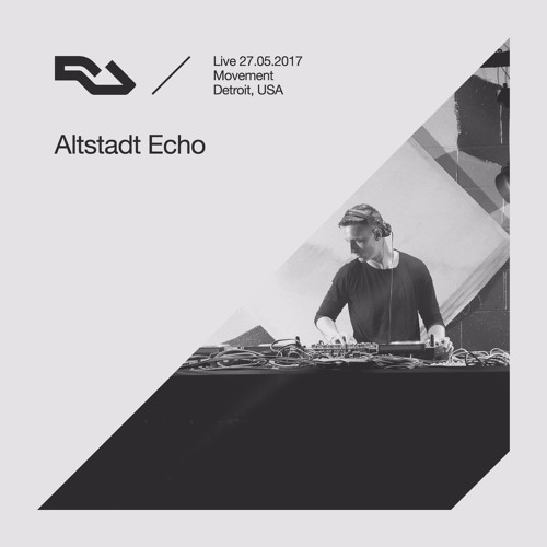 download → Altstadt Echo - live at The RA Underground Stage, Movement (Detroit) - 27-May-2017