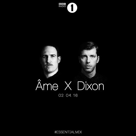 download → Ame and Dixon - Essential Mix - 02-Apr-2016