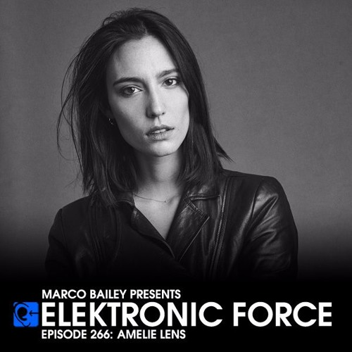 download → Amelie Lens - Elektronic Force Podcast 266 - 28-Jan-2016