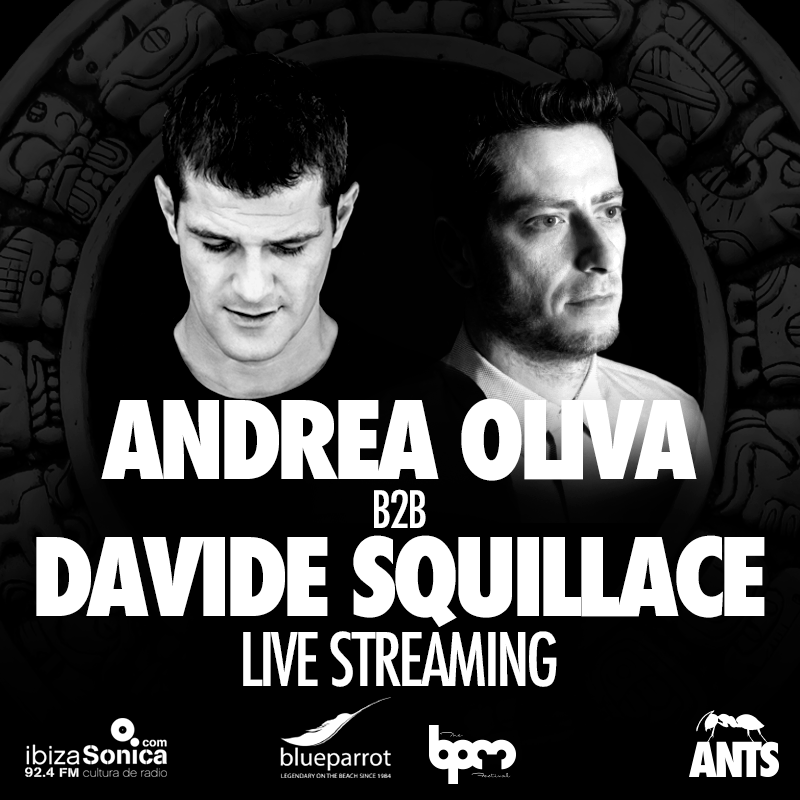 download → Andrea Oliva B2B Davide Squillace - live at ANTS, Blue Parrot (THE BPM 2017, Mexico) - 07-Jan-2017