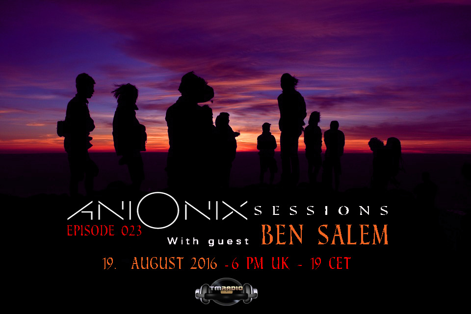 download → Ani Onix, Ben Salem - Ani Onix Sessions 020 on TM Radio - 19-Aug-2016