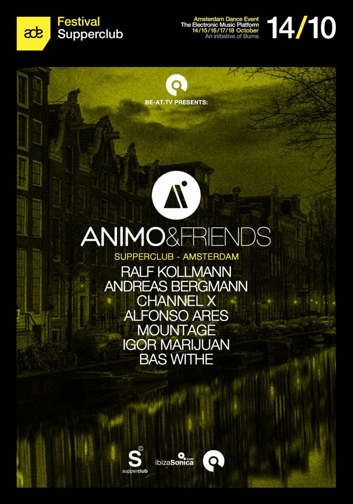 download → Igor Marijuan, Mountage, Ralf Kollman, Channel X, Bas White, Alfonso Ares, Andreas Bergmann - live at Animo & Friends, Supperclub, Amsterdam Dance Event 2015 - 14-Oct-2015