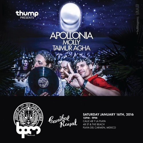 download → Apollonia - live at Thump presents Apollonia, Canibal Royal (The BPM 2016, Mexico) - 16-Jan-2016