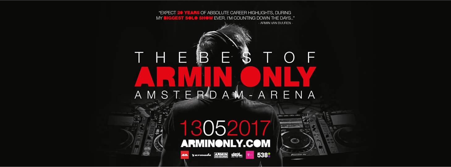 download → Armin Van Buuren - live at The Best Of Armin Only 20 Years Anniversary (Arena, Amsterdam) - 13-May-2017