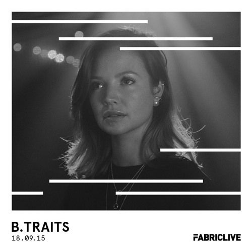 download → B.Traits - Fabriclive Promo Mix - September 2015