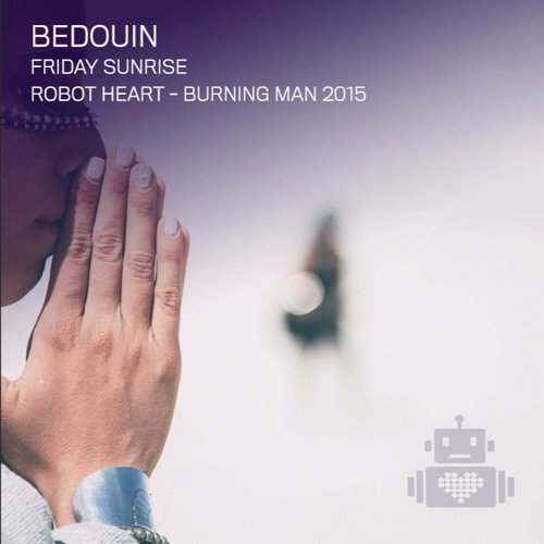 download → Bedouin - live at Robot Heart (Burning Man 2015, USA) - 01-Sep-2015