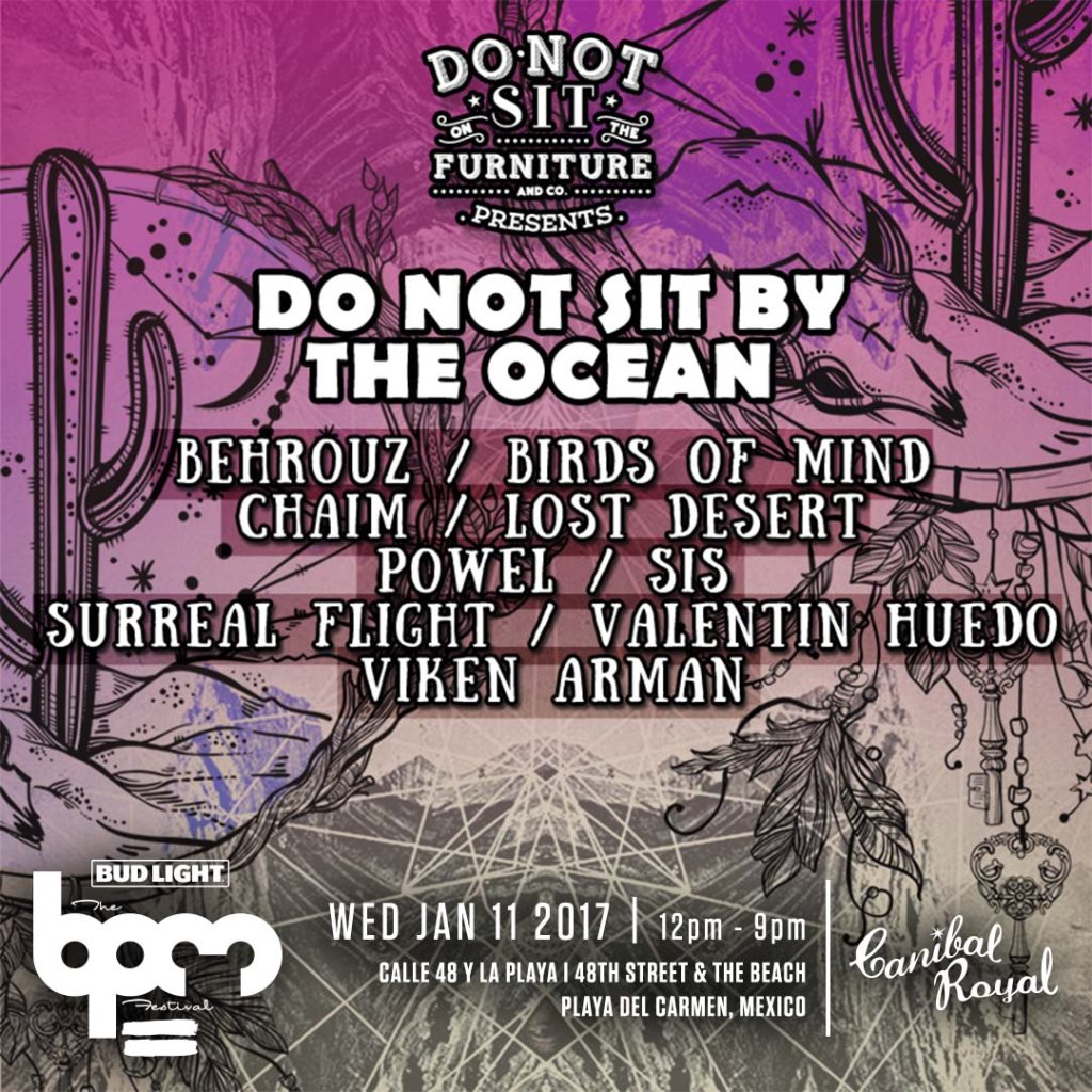 download → Behrouz - live at Do Not Sit By The Ocean, Canibal Royal (THE BPM 2017, Mexico) - 11-Jan-2017