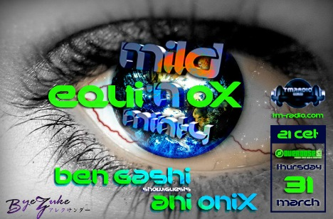 download → Ben Gashi, Ani Onix - Mild 'N Minty (Equinox) On TM Radio - 31-Mar-2016