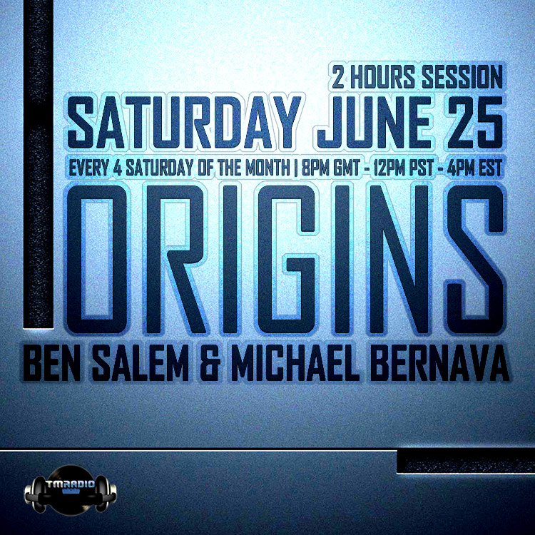 download → Ben Salem, Michael Bernava - Origins EP3 on TM Radio - 25-Jun-2016