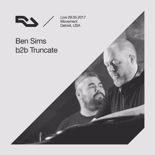 download → Ben Sims B2b Truncate - live at The RA Underground Stage, Movement (Detroit) - 29-May-2017