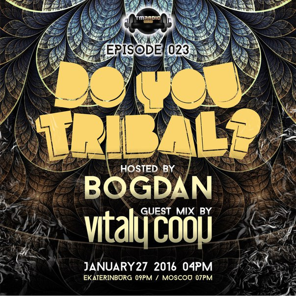 download → Bogdan, Vitaly Coop - DO YOU TRIBAL 023 on TM Radio - 27-Jan-2016