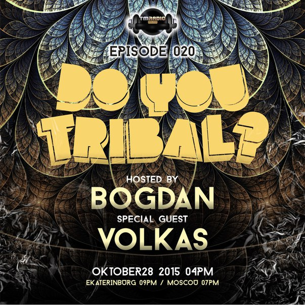 download → Bogdan, Volkas - Do You Tribal 020 on Tm Radio - 28-Oct-2015