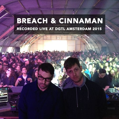 download → Breach & Cinnaman - live at DGTL Festival 2015 (Amsterdam) - 05-Apr-2015