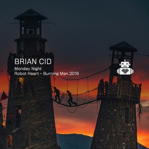 download → Brian Cid - live at Robot Heart (Burning Man 2016) - August 2016