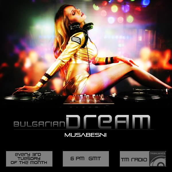 download → Musabesni - Bulgarian Dream 032 on TM RADIO - June 2014