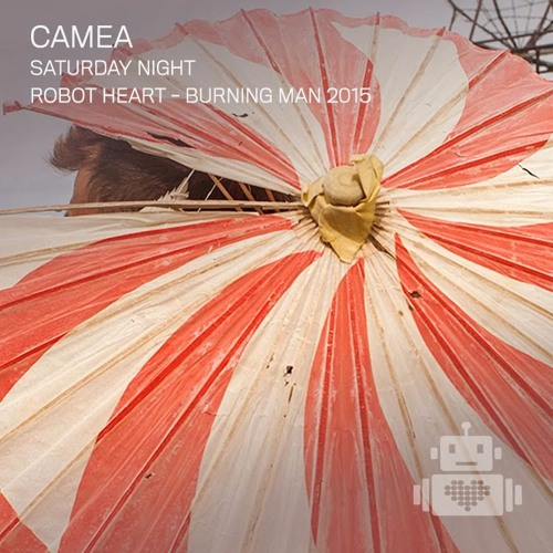 download → Camea - live at Robot Heart (Burning Man 2015, USA) - August 2015