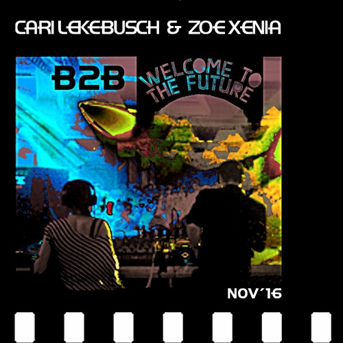 download → Cari Lekebusch B2B Zoe Xenia - live at Welcome To The Future Indoor Festival - 2016