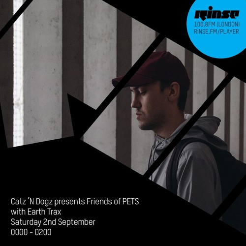 download → Catz N Dogz - Friends of PETS with Earth Trax on RinseFM - 02-Sep-2017