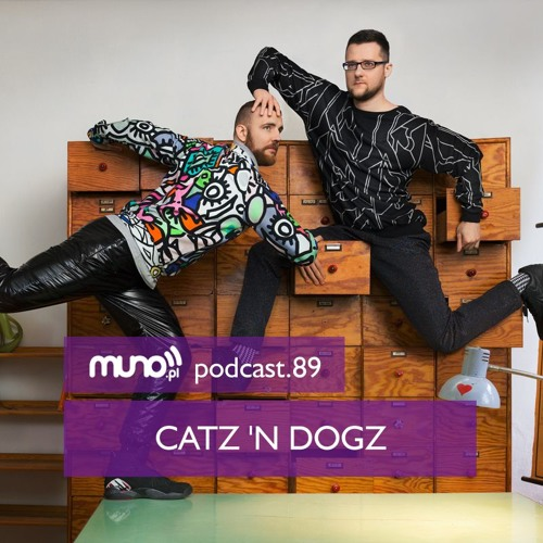 download → Catz 'n Dogz - Muno.pl Podcast 089 - November 2015