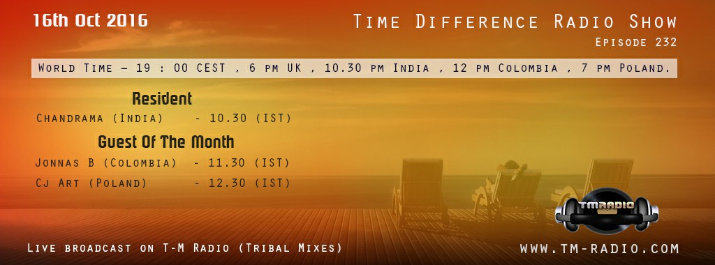 download → Chandrama, CJ Art, Jonnas B - Time Differences 232 on TM Radio - 16-Oct-2016