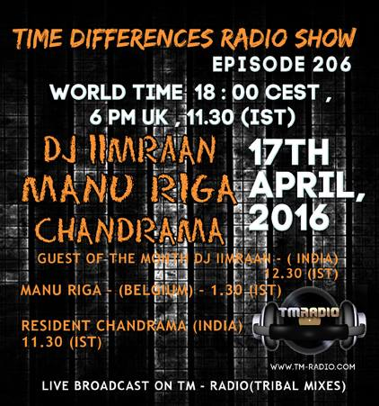 download → Chandrama, DJ Imraan, Manu Riga - Time Differences 206 on TM Radio - 17-Apr-2016