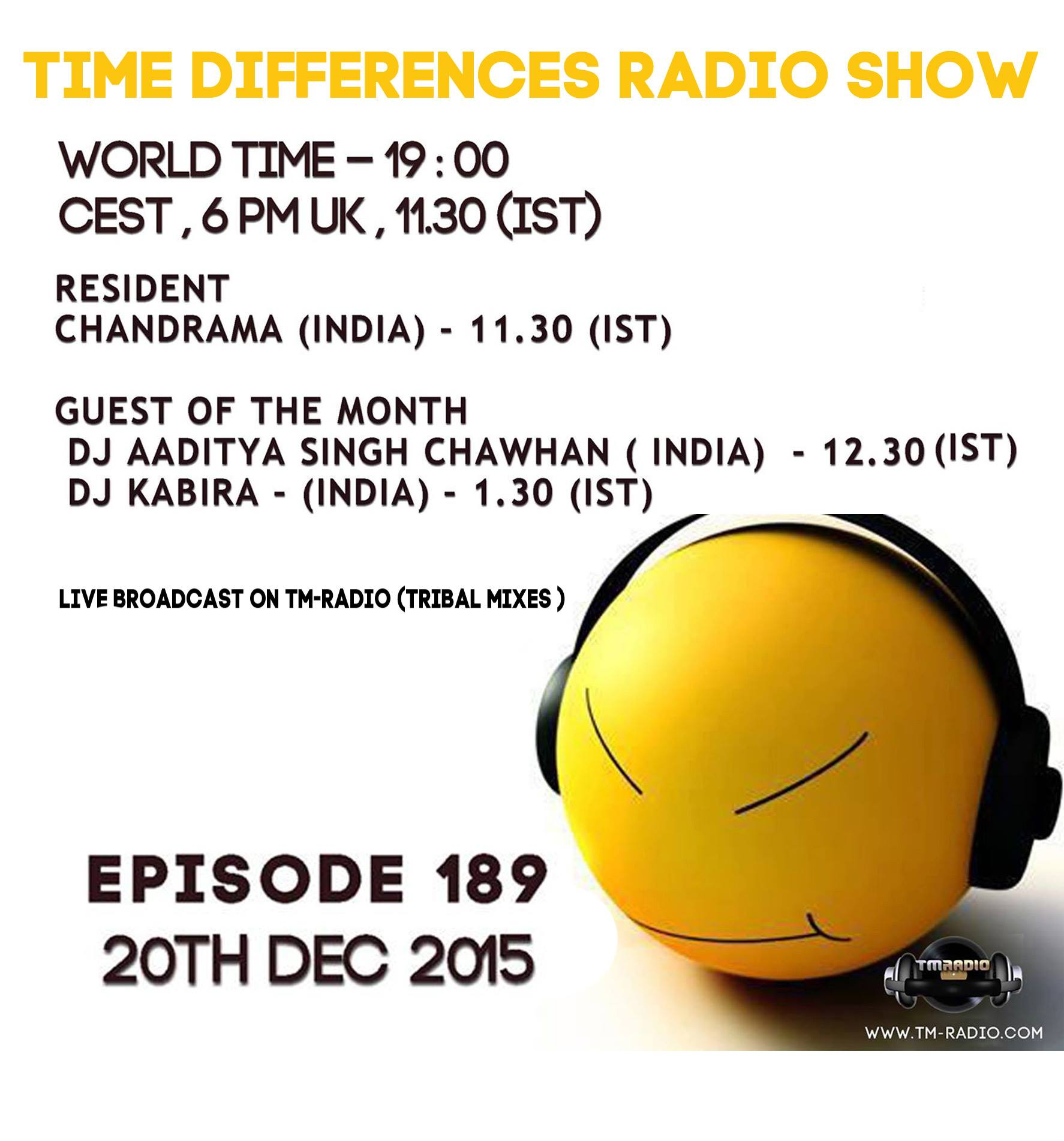 download → Chandrama, Dj Aaditya, Dj Kabira - Time Differences 189 - 20-Dec-2015