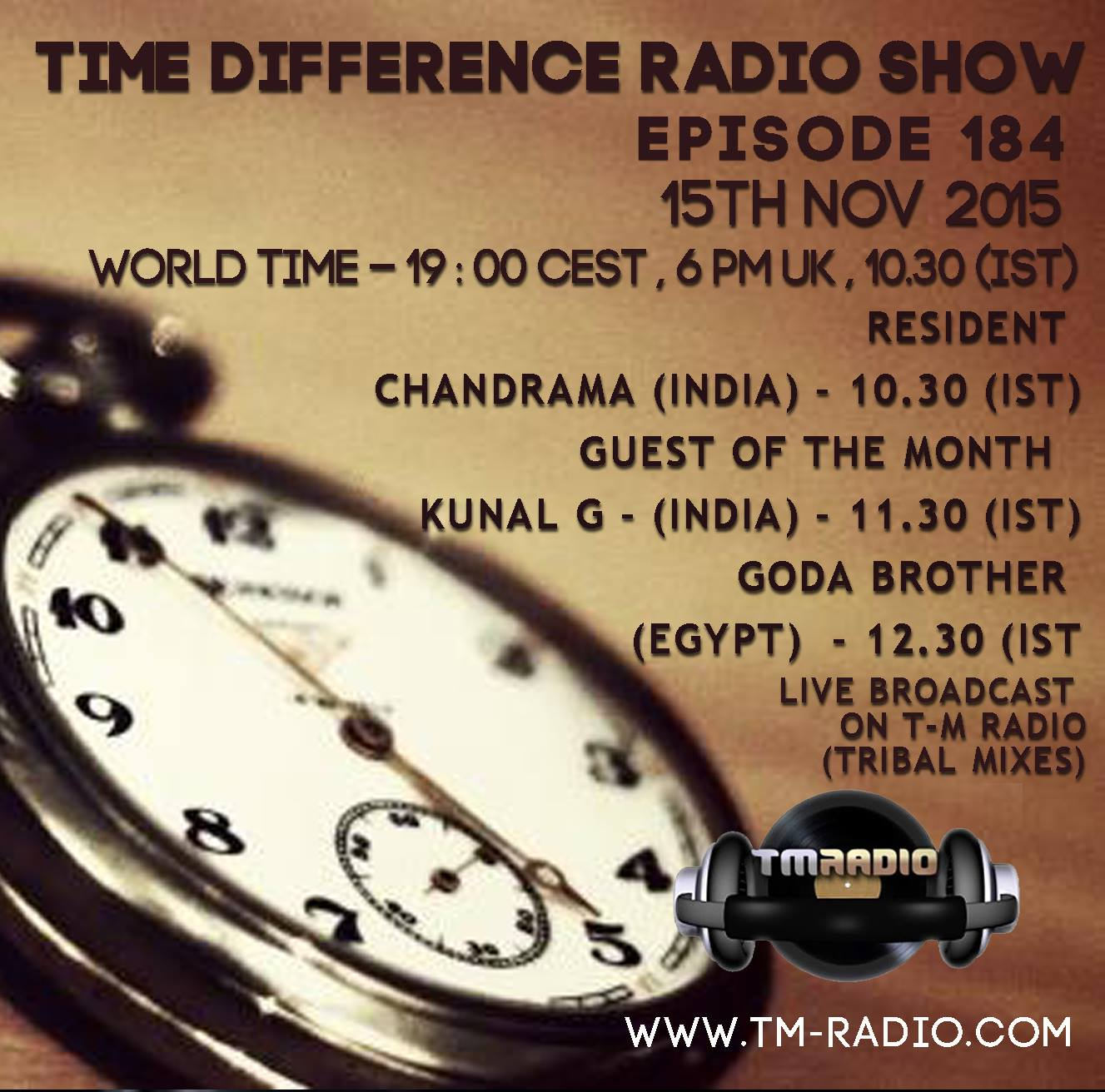 download → Chandrama, Goda Brother, Kunal G - Time Differences 184 on TM Radio - 15-Nov-2015