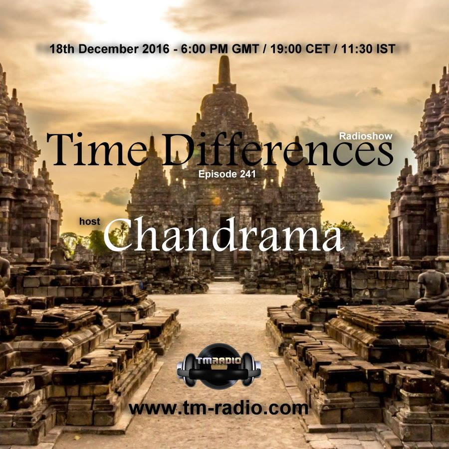download → Chandrama - Time Differences 241 on TM Radio - 18-Dec-2016