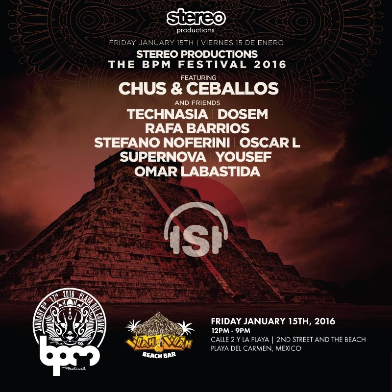download → Stereo Productions, Wah Wah Beach Bar (The BPM 2016, Mexico) - 15-Jan-2016