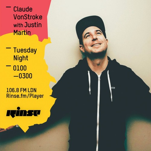 download → Claude Von Stroke with Justin Martin - Rinse FM Podcast - 17-May-2016