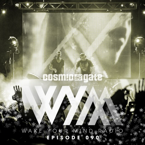 download → Cosmic Gate - Wake Your Mind Radio 090 (Best Of 2015) - 28-Dec-2015