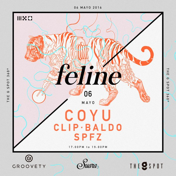 download → Coyu, Clip, Baldo & SPFZ - live at Feline (The G Spot, Groovety) - 06-May-2016