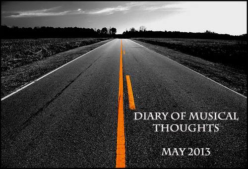 download Diary of Musical Thoughts - May 2013