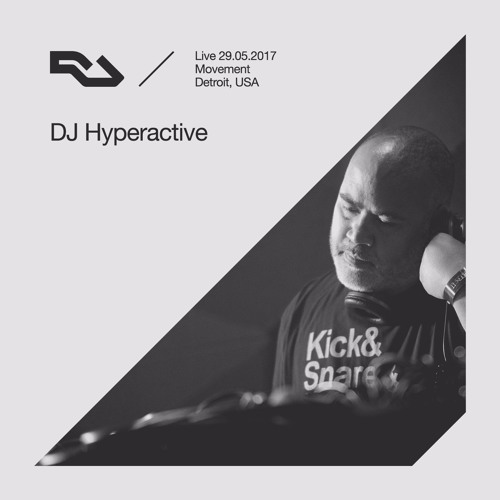 download → DJ Hyperactive - live at The RA Underground Stage, Movement (Detroit) - 29-May-2017