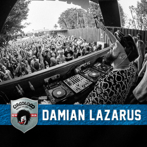 download → Damian Lazarus - live at Circo Loco (Garden), DC10, Ibiza - 01-Jun-2015